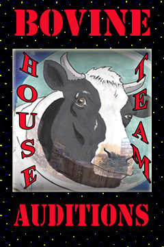 Bovine House Team Auditions poster