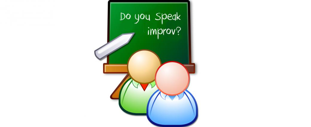 Do you speak improv?